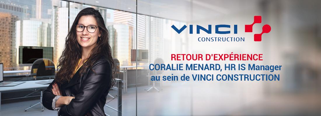 Témoignage Client : Coralie MENARD, VINCI CONSTRUCTION